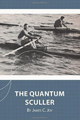 The Quantum Sculler by James C. Joy
